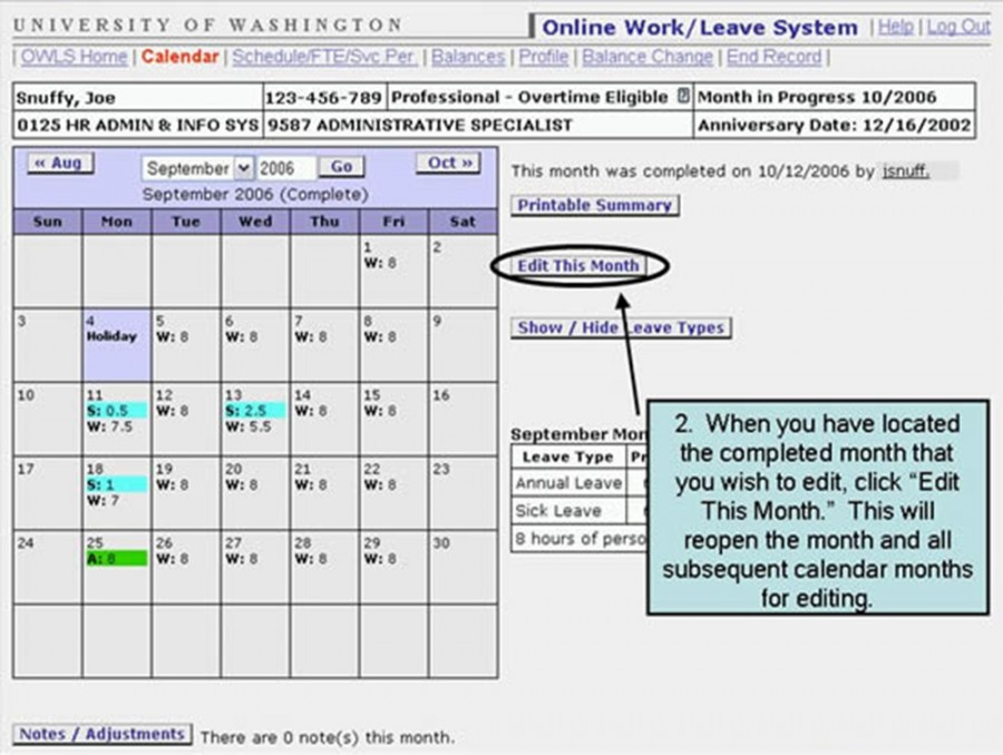 "2. When you have located the completed month that you wish to edit, click ""Edit this Month."" This will reopen the month and all subsequent calendar months for editing."