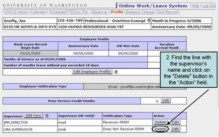 "2. Find the line with the supervisor's name and click on the ""Delete"" button in the ""Action"" Field."
